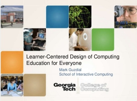 LaTICE_2016__Learner-Centered_Design_of_Computing_Education_for_All